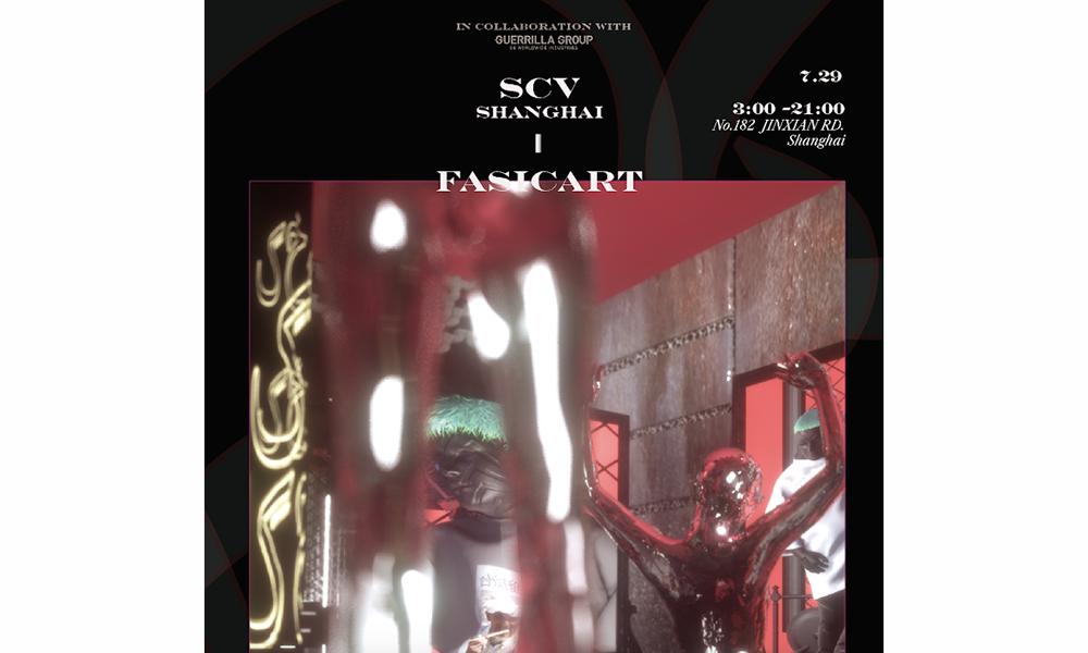 SCV 即将于上海潮流买手店 FASICART 举行快闪店
