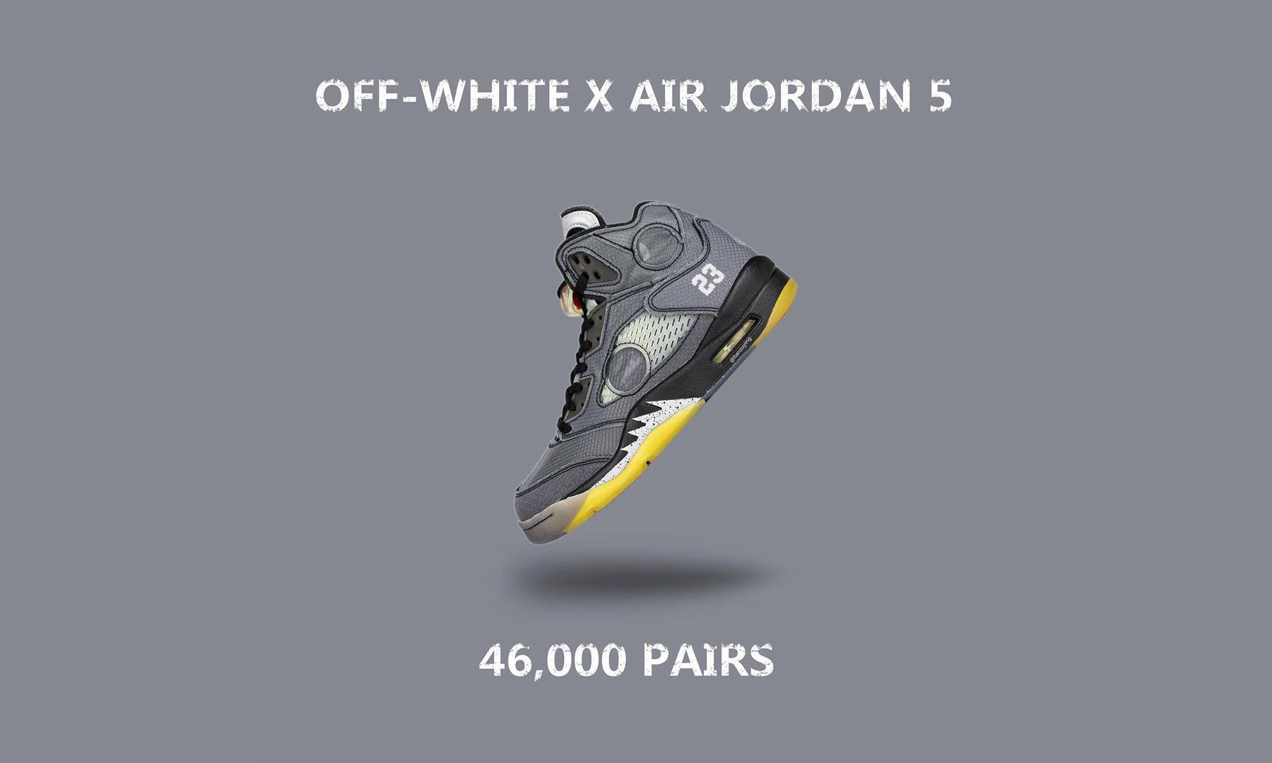 Off-White™ x Air Jordan V 预计发售货量揭秘