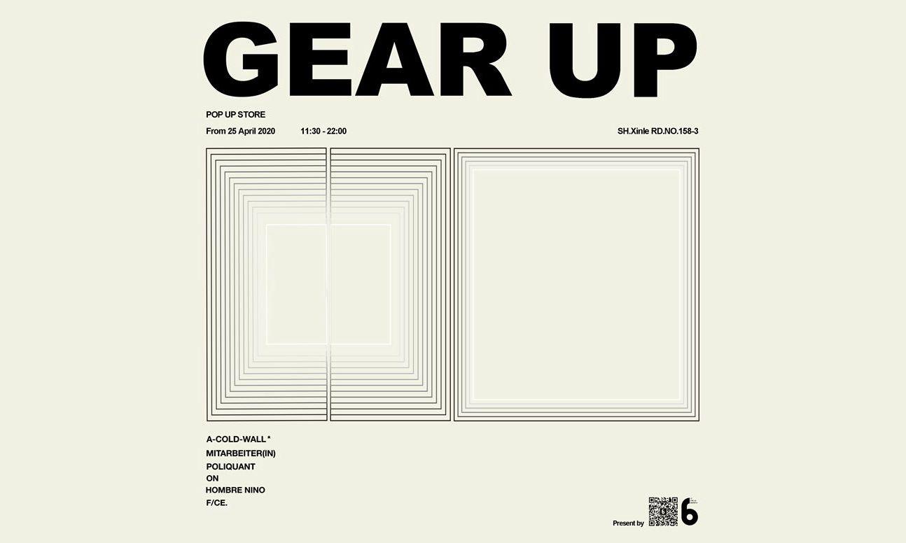 DISTRICT 6 全新「GEAR UP」Pop-Up Store 限定活动开幕在即