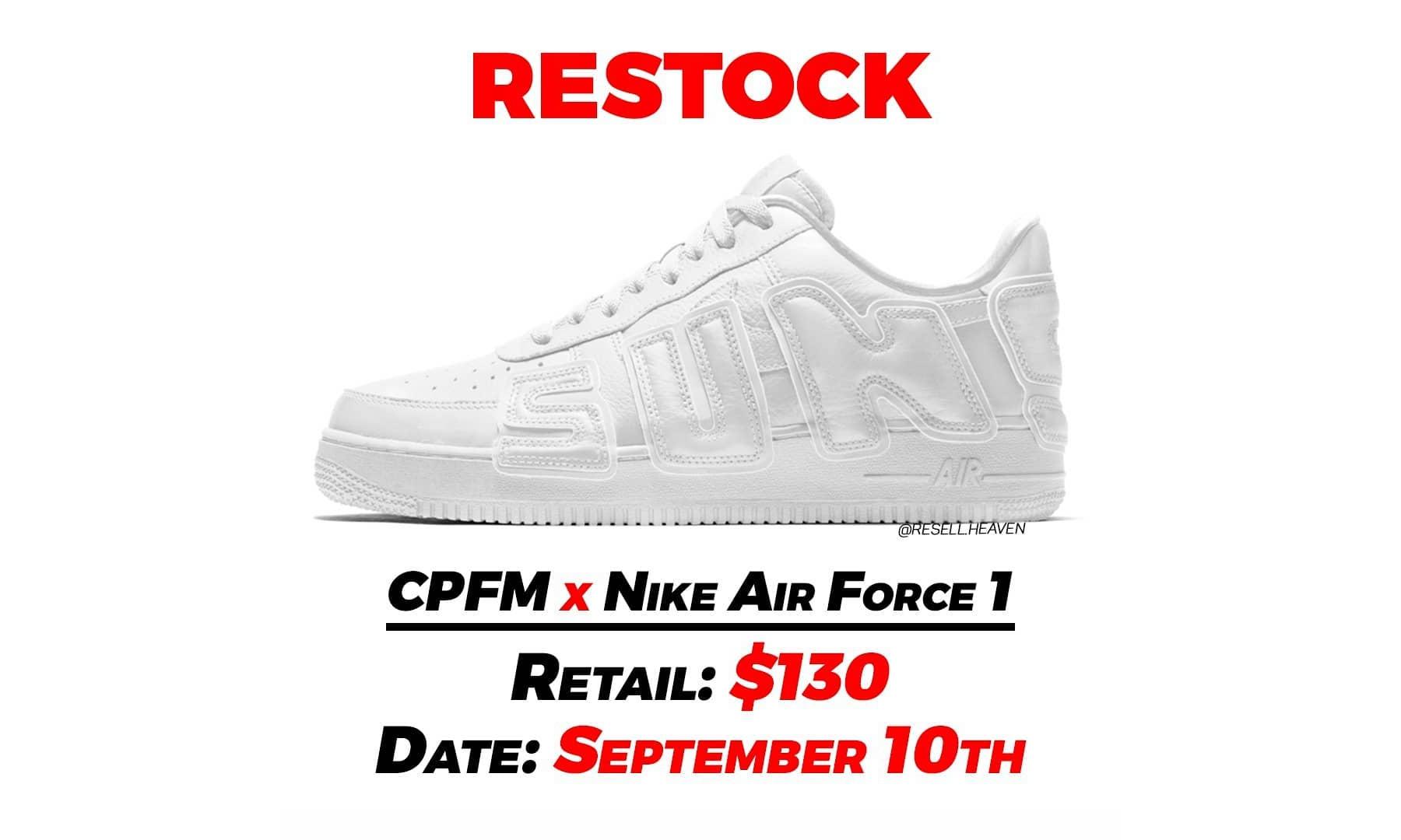 CPFM x Nike Air Force 1 补货将开启