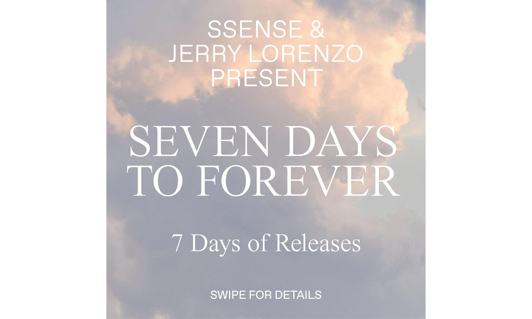 SSENSE 联手 Fear of God 举办连续 7 天的发售活动