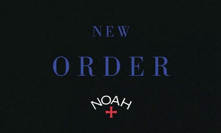 NOAH x New Order 合作企划正式发布