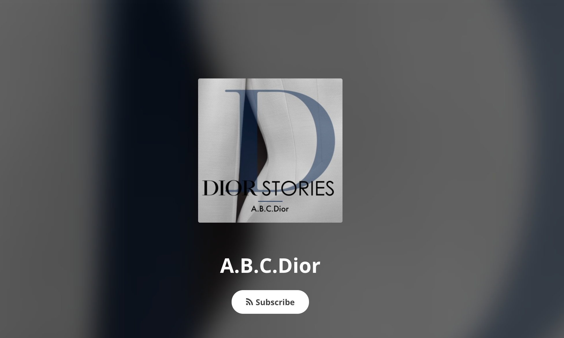 DIOR 全新推出「A.B.C.Dior」系列播客