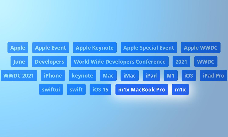 自爆下一代芯片?苹果增加 M1x 芯片标签